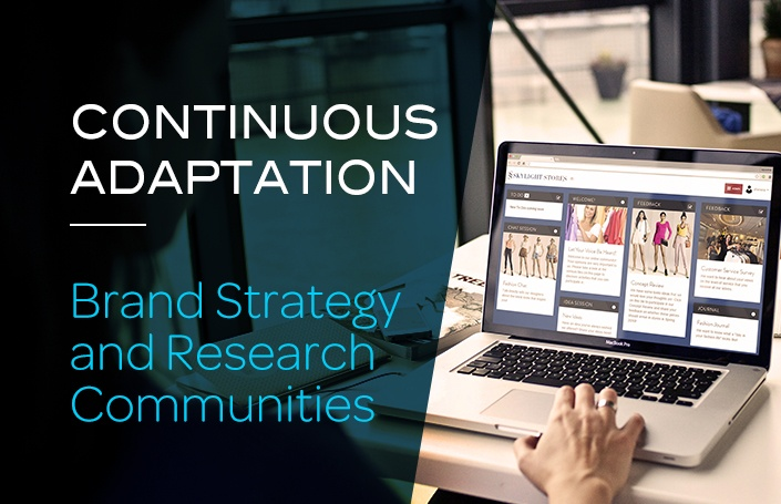 Continuous Adaptation - Brand Strategy and Reseach Communities