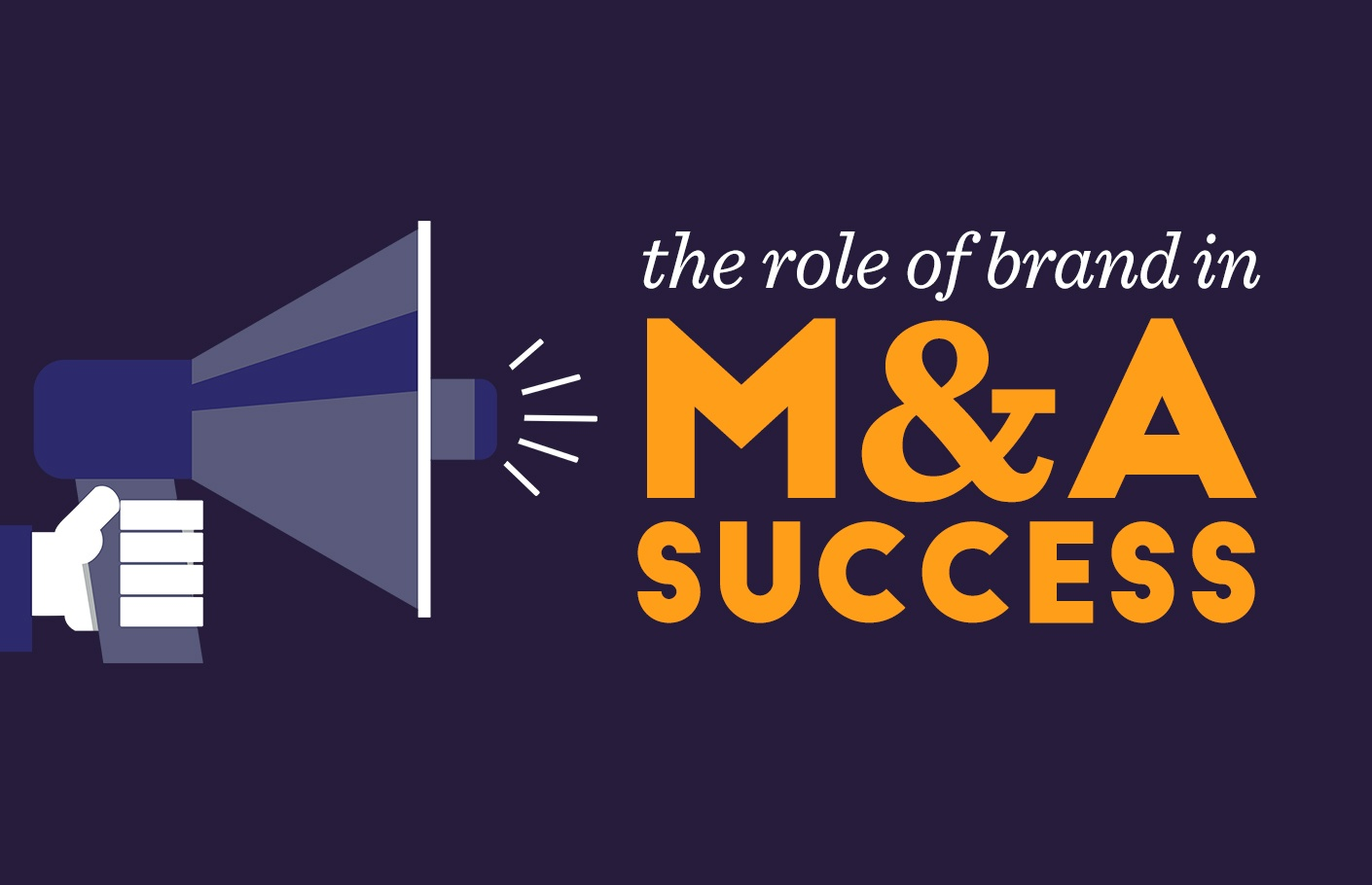 The Role of Brand in M&A Success