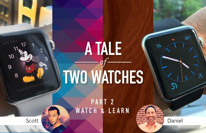 A Tale of Two Watches- Part II- Watch & Learn