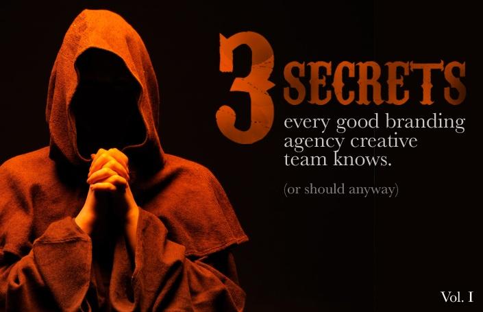 3 Secrets Every Good Branding Agency Creative Team Knows