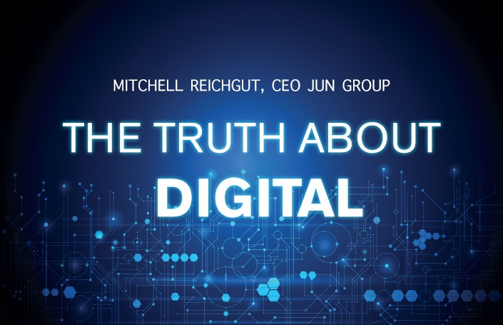 The Truth About Digital: Mitchell Reichgut, CEO of Jun Group