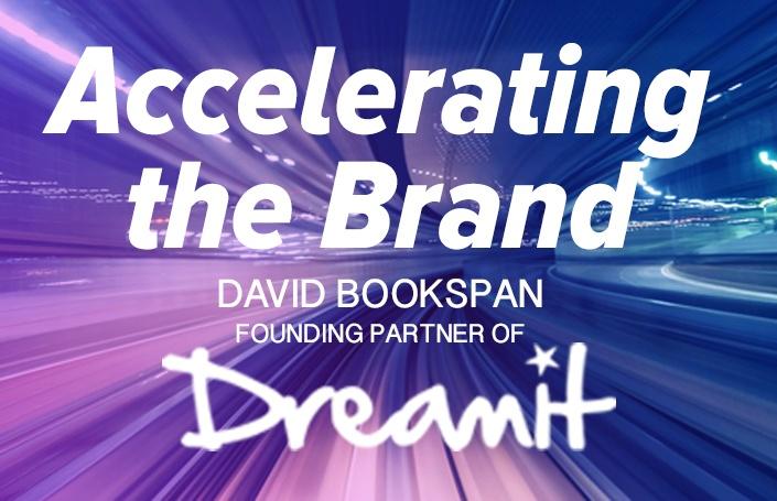 Accelerating the Brand: David Bookspan, Founding Partner of Dreamit Ventures