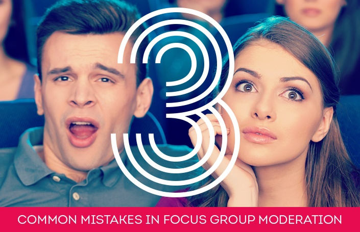 3 Common Mistakes in Focus Group Moderation