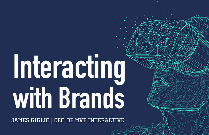 Interacting with Brands - James Giglio, CEO of MVP Interactive