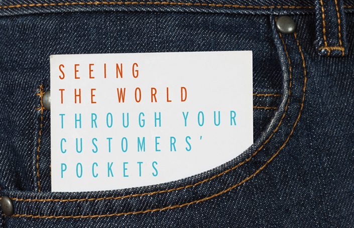 Seeing the World Through Your Customers' Pockets