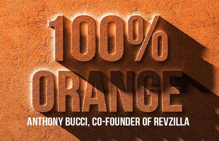 Anthony Bucci – Co-Founder and CEO of RevZilla: 100% Orange