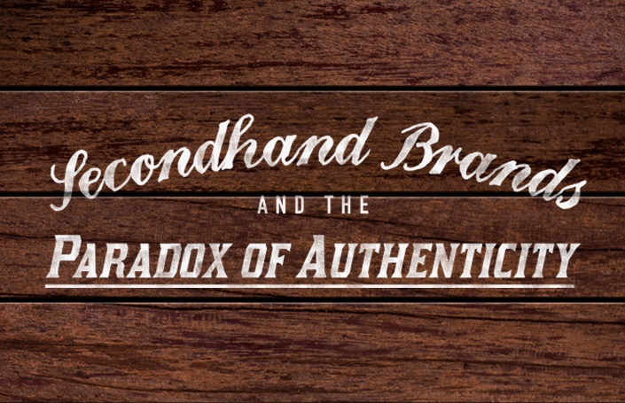 Secondhand Brands and the Paradox of Authenticity